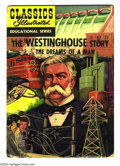 Golden Age (1938-1955):Classics Illustrated, Classics Illustrated Educational Series The Westinghouse Story(Gilberton, 1953) Condition: GD. Overstreet lists this book a...