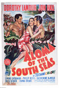 """Movie Posters:Drama, Aloma of the South Seas (Paramount, 1941). Australian One Sheet (27"""" X 40""""). Jon Hall and Dorothy Lamour are back in the Sou..."""