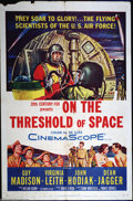 "Movie Posters:Science Fiction, On the Threshold of Space (20th Century Fox, 1956). One Sheet (27"" X 41""). Guy Madison portrays an Air Force flight surgeon ..."