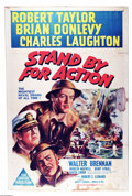 "Movie Posters:War, Stand By For Action (MGM, 1943). Australian One Sheet (27"" X 40"").MGM World War II vehicle starring Robert Taylor, Brian Do..."