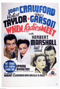 "Movie Posters:Comedy, When Ladies Meet (MGM, 1941). Australian One Sheet (27"" X 40"").Joan Crawford stars with Greer Garson and Robert Taylor in t..."