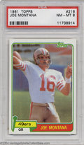 Football Cards:Singles (1970-Now), Football 1981 TOPPS JOE MONTANA #216 NM/MT PSA 8. SMR ...