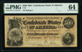 Confederate Notes:1864 Issues, T64 $500 1864 PF-2 Cr. 489 PMG Choice Uncirculated 64.. ...