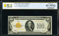 Fr. 2405 $100 1928 Gold Certificate. PCGS Banknote Choice XF 45 PPQ