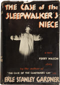 Books:First Editions, Erle Stanley Gardner. The Case of the Sleepwalker'sNiece....