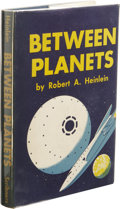 "Books:First Editions, Robert A. Heinlein: Between Planets. (New York: Scribner'sSons, 1951), first edition, first printing (the letter ""A"" an..."