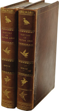 Thomas Bewick and Ralph Beilby: History of British Birds. (Newcastle: Sol. Hodgson and Edward Walker, 1797-1804), two vo...