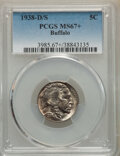 1938-D/S 5C MS67+ PCGS. PCGS Population: (265/5 and 56/0+). NGC Census: (119/18 and 28/1+). CDN: $550 Whsle. Bid for NGC...