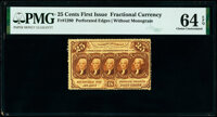 Fr. 1280 25¢ First Issue PMG Choice Uncirculated 64 EPQ
