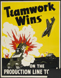 "Movie Posters:War, World War II Propaganda Poster (War Activities Committee, 1940s).Poster (28"" X 36""). ""Teamwork Wins on the Production Line ..."