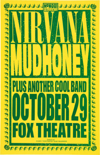 Nirvana / Mudhoney 1991 Fox Theatre Concert Poster Signed by Designer Mike King