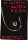 Books:First Editions, Erle Stanley Gardner. The Case of the Baited Hook....