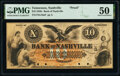 Obsoletes By State:Tennessee, Nashville, TN- Bank of Nashville $10 18__ G10a Garland 811 Schafluetzel N-B.N-10-1aPf Proof PMG About Uncirculated 50, 4...