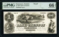 Obsoletes By State:Tennessee, Trenton, TN- Bank of Trenton $1 Jan. 1, 1856 G2 S-C T-B.T-1-Pf Proof PMG Gem Uncirculated 66 EPQ.. ...
