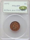 1892 1C PR64 Red and Brown PCGS. Gold CAC. PCGS Population: (174/138). NGC Census: (91/80). CDN: $325 Whsle. Bid for NGC...