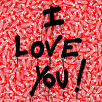 Mr. Brainwash (b. 1966) I Love You!, 2013 Spray paint and stickers on wood 48-1/4 x 48-1/4 inches
