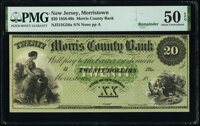 Morristown, NJ- Morris County Bank $20 18__ G56a Remainder PMG About Uncirculated 50 EPQ