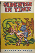Books:First Editions, Murray Leinster [pseudonym of Will F. Jenkins]. Sidewise inTime....