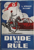 Books:Signed Editions, L. Sprague de Camp. Divide and Rule....