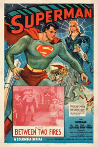 """Superman (Columbia, 1948 ). Very Fine+ on Linen. One Sheet (27"""" X 41"""") Chapter 10 -- """"Between Two Fires.&..."""