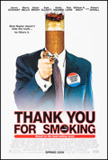 """Movie Posters:Comedy, Thank You For Smoking (Fox Searchlight, 2005). Rolled, Very Fine+. One Sheet (27"""" X 40"""") SS Advance. Comedy.. ..."""