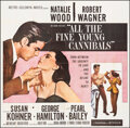 """Movie Posters:Romance, All the Fine Young Cannibals (MGM, 1960). Folded, Fine+. Six Sheet (81"""" X 81""""). Romance.. ..."""