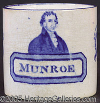 """MONUMENTAL JAMES MONROE CERAMIC MUG. Although there are any number of """"blockbuster"""" items in this catalog, cle..."""