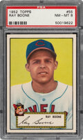 Baseball Cards:Singles (1950-1959), 1952 Topps Ray Boone #55 PSA NM-MT 8 - Only Three Higher.
