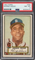Baseball Cards:Singles (1950-1959), 1952 Topps George Crowe #360 PSA NM-MT 8 - Only Three High...