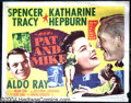 "Movie Posters:Comedy, Pat and Mike (MGM, 1952). Half Sheet (22"" X 28""). One of the mostengaging George Cukor comedies, this was the director's ei..."