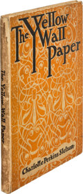 Books:Signed Editions, Charlotte Perkins Stetson. The Yellow Wall Paper. Boston: Small, Maynard, & Co., 1901. Second edition. Signed by t...