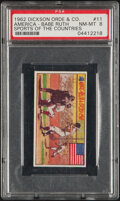 """Baseball Cards:Singles (1960-1969), 1962 Dickson Orde & Co. """"Sports of The Countries"""" Babe Ruth #11 PSA NM-MT 8. ..."""