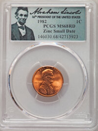 1982 1C Zinc, Small Date, MS68 Red PCGS. PCGS Population: (36/1). NGC Census: (0/0). CDN: $350 Whsle. Bid for NGC/PCGS M...