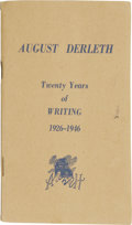 Books:First Editions, August Derleth: Twenty Years of Writing, 1926-1946. (SaukCity: Arkham House, 1946), 20 pages, prefatory notes by Derlet...
