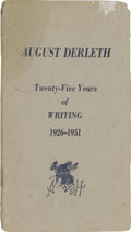 Books:Pamphlets & Tracts, August Derleth: Twenty-Five Years of Writing 1926-1951. (Sauk City: Arkham House, no date), first edition, 24 pages, sta...