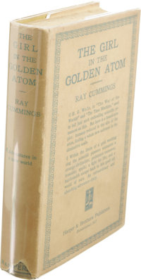 """Ray Cummings: The Girl in the Golden Atom. (New York: Harper & Brothers, 1923), first American edition (code """"I..."""