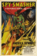 """Movie Posters:Serial, Spy Smasher (Republic, 1942). One Sheet (27"""" X 41""""). Chapter 1 --""""America Beware."""" When Fawcett Publications saw the finish..."""