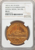 1893 World's Columbian Exposition, Official Medal, Small Letters, Brass, HK-155, Eglit-23a, R.2, MS61 NGC