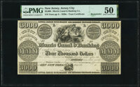 Jersey City, NJ- Morris Canal & Banking Compy. $3,000 18__ Remainder Wait 1000 PMG About Uncirculated 50