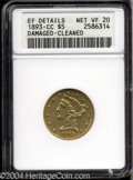 1893-CC $5 --Damaged, Cleaned--ANACS. XF Details, Net VF20. Only 60,000 pieces were struck of this scarce, final-year Ca...
