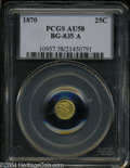 California Fractional Gold: , 1870 25C Liberty Round 25 Cents, BG-835A, R.7, AU58 PCGS. ...