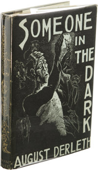 August Derleth: Inscribed First Edition of Someone In the Dark. (Sauk City: Arkham House, 1941), first edition, 335 page...