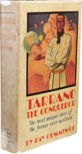 Books:First Editions, Ray Cummings: Tarrano the Conqueror. (Chicago: A. C. McClurg& Co., 1930), first edition, 345 pages, orange cloth with b...