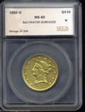 Additional Certified Coins: , 1850-O $10 Eagle MS60 Saltwater Surfaces SEGS (AU58 Sea ...