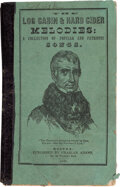 Political:Small Miscellaneous (pre-1896), William Henry Harrison: Log Cabin & Hard Cider Songster.
