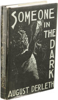 Books:First Editions, August Derleth: Photo-offset Edition of Someone In the Dark. (Sauk City: Arkham House, [1967]), one of 300 photo-offset ...