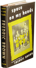 Books:Signed Editions, Frederic Brown: Signed First Edition of Space On My Hands. (Chicago: Shasta Publishers, 1951), first edition, subscriber...