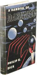 Books:First Editions, Philip K. Dick: A Handful of Darkness. (London: Rich andCowan, 1955), first edition, first binding state, 224 pages, ja...
