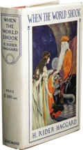 Books:First Editions, H. Rider Haggard: When the World Shook Being an Account ofthe Great Adventure of Bastin, Bickley and Arbuthnot. (New Yo...