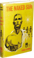 Books:First Editions, Isaac Asimov: The Naked Sun. (New York: Doubleday &Company, Inc., 1957), first edition, 187 pages, jacket design byRut...
